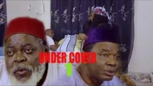 Video: Under Cover [Season 1] - Latest Nigerian Nollywoood Movies 2o18